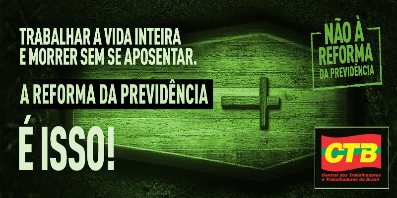 ctbcontraareformadaprevidencia-bolsonaro-guedes